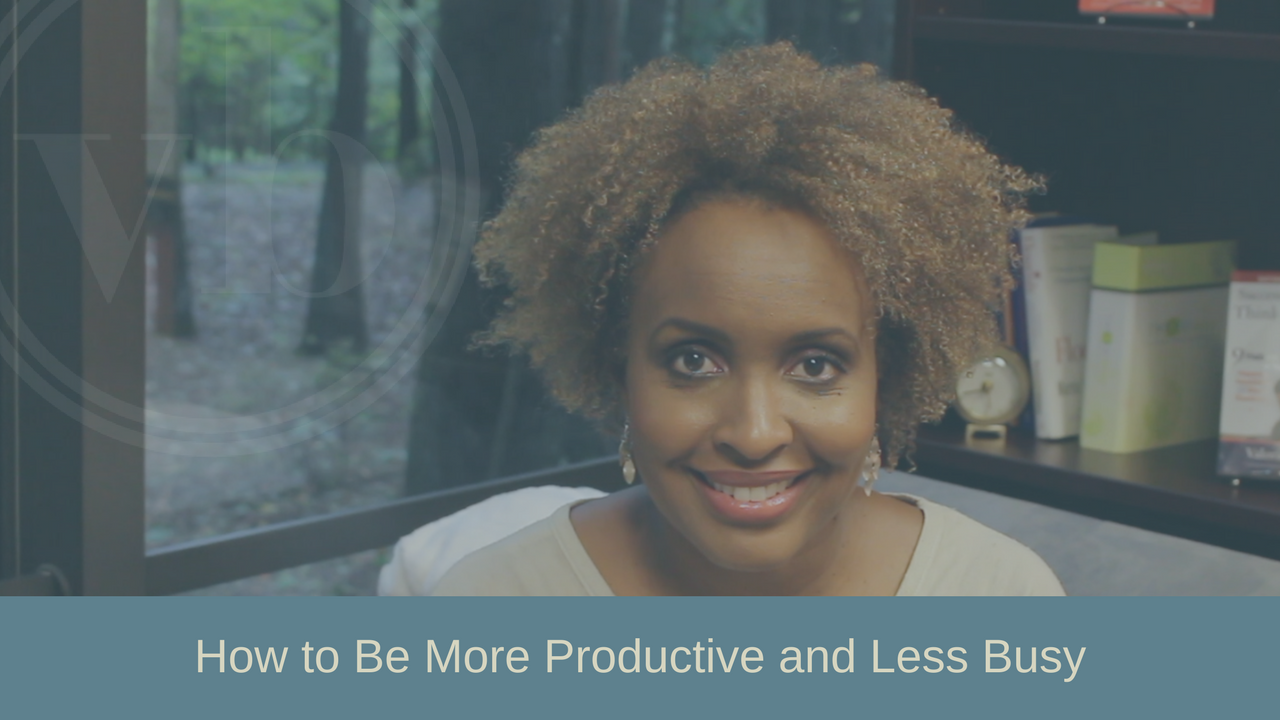 how to be less busy and more productive at work